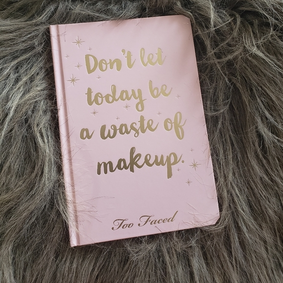 Too faced planner diary.